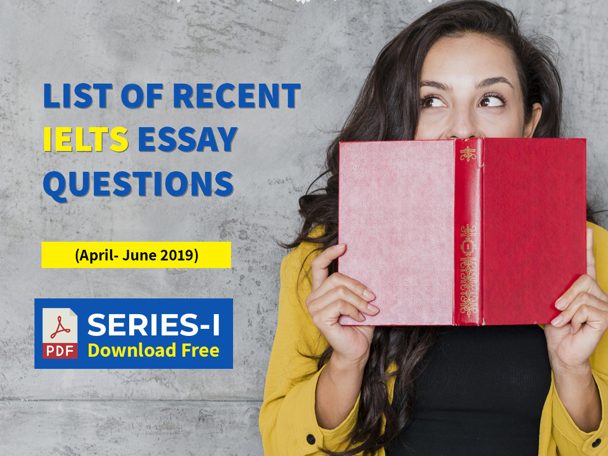 IELTS Essay Questions – PDF Series I