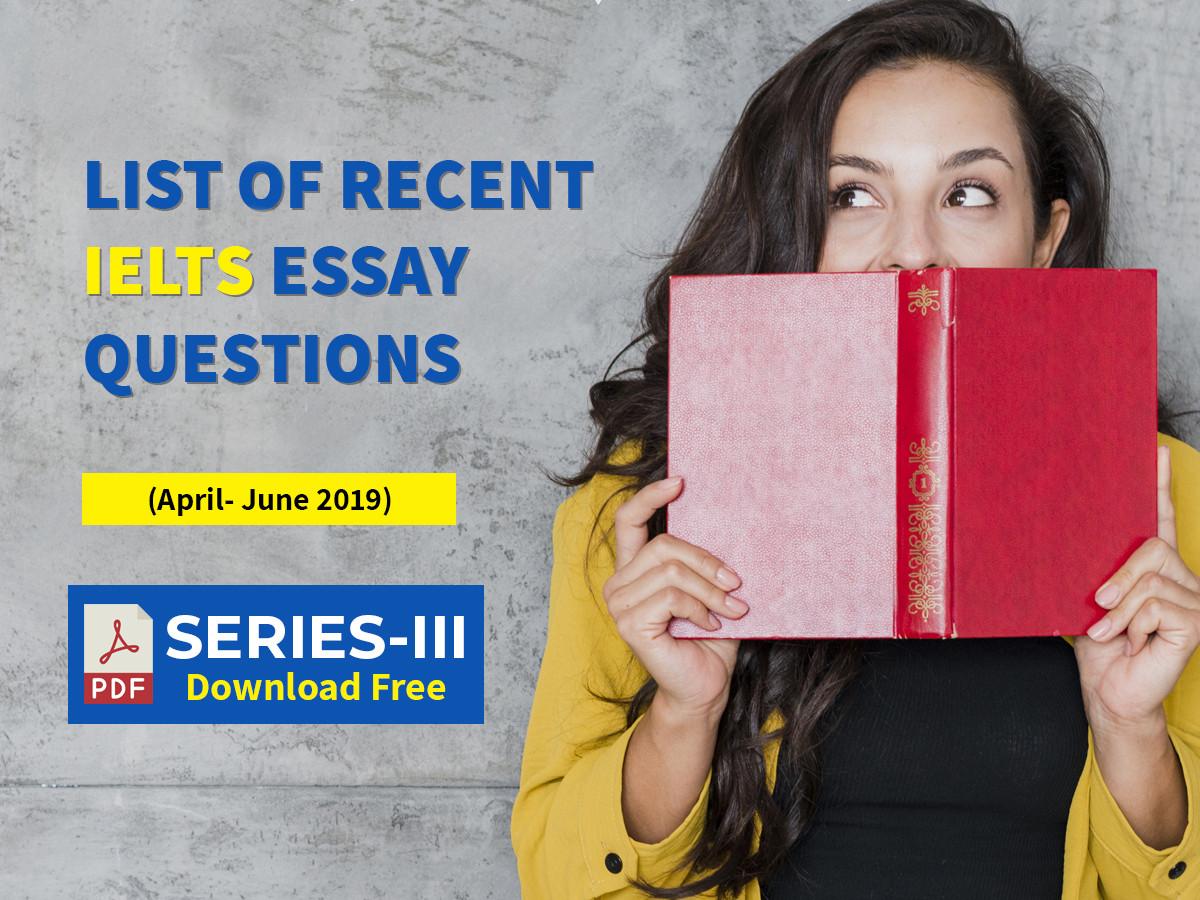 IELTS Essay Questions – PDF Series III