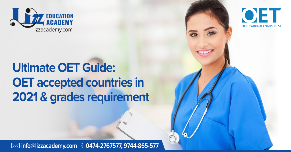 OET accepted countries in 2021 & grades requirement