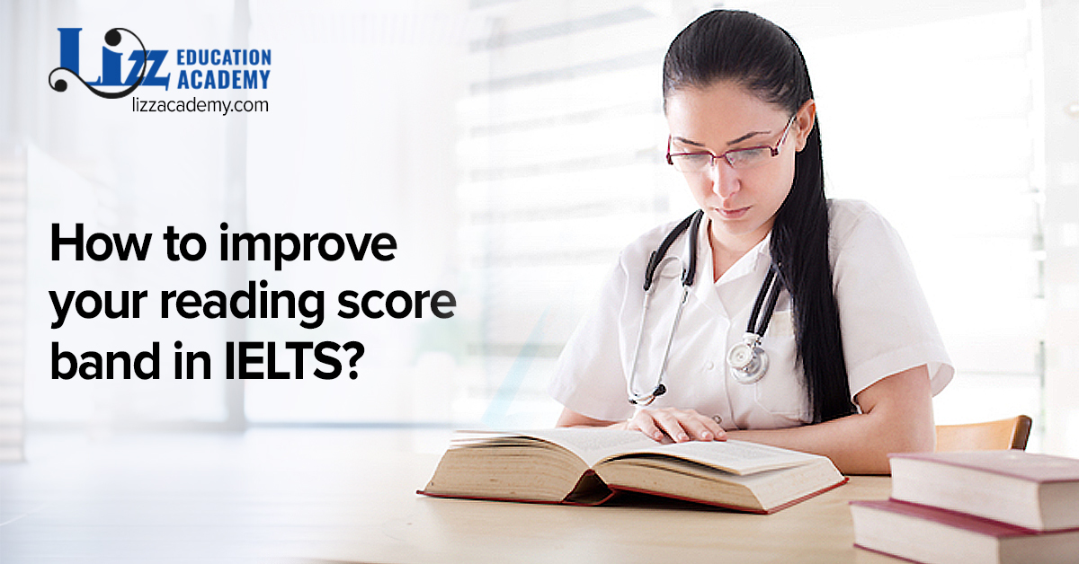 How to improve your reading score band in IELTS