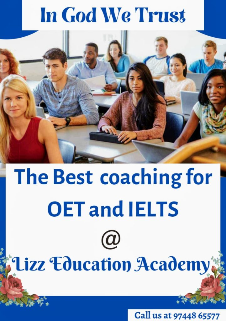 Best of coaching classes for OET or IELTS has a  vital role to play  in achieving the desired scores in OET or IELTS examinations.